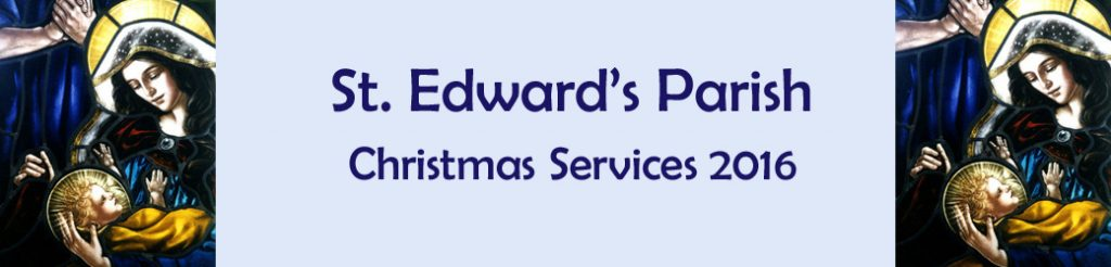 Christmas Services at St. Edward's Parish banner 2016