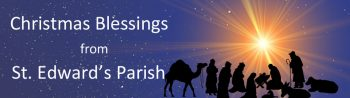 Christmas Blessing from St. Edward's Parish